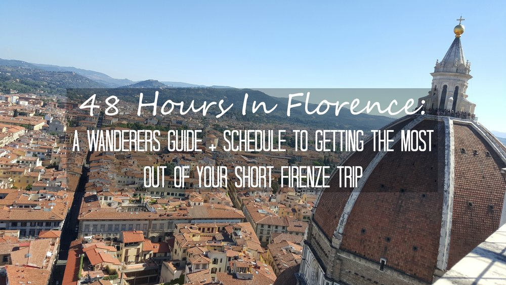 48-hours-in-florence-schedule-and-guide.jpg