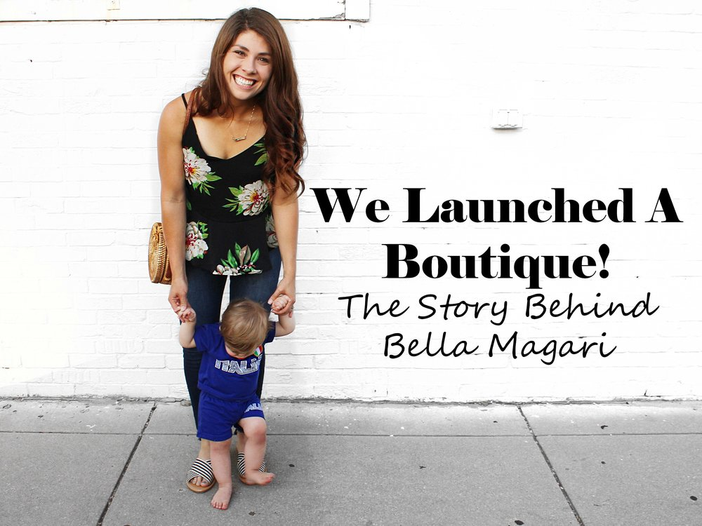 We launched a boutique - Bella Magari