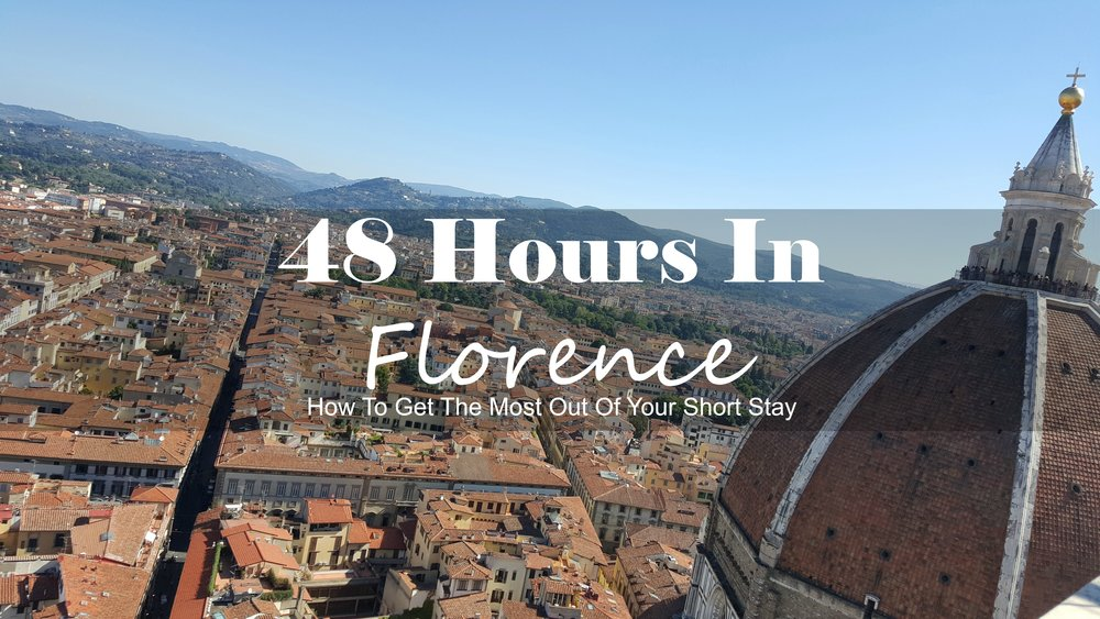 48 hours in florence.jpg