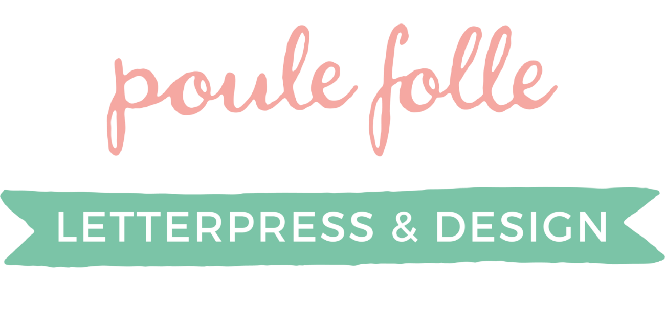 poule folle | Letterpress & Design