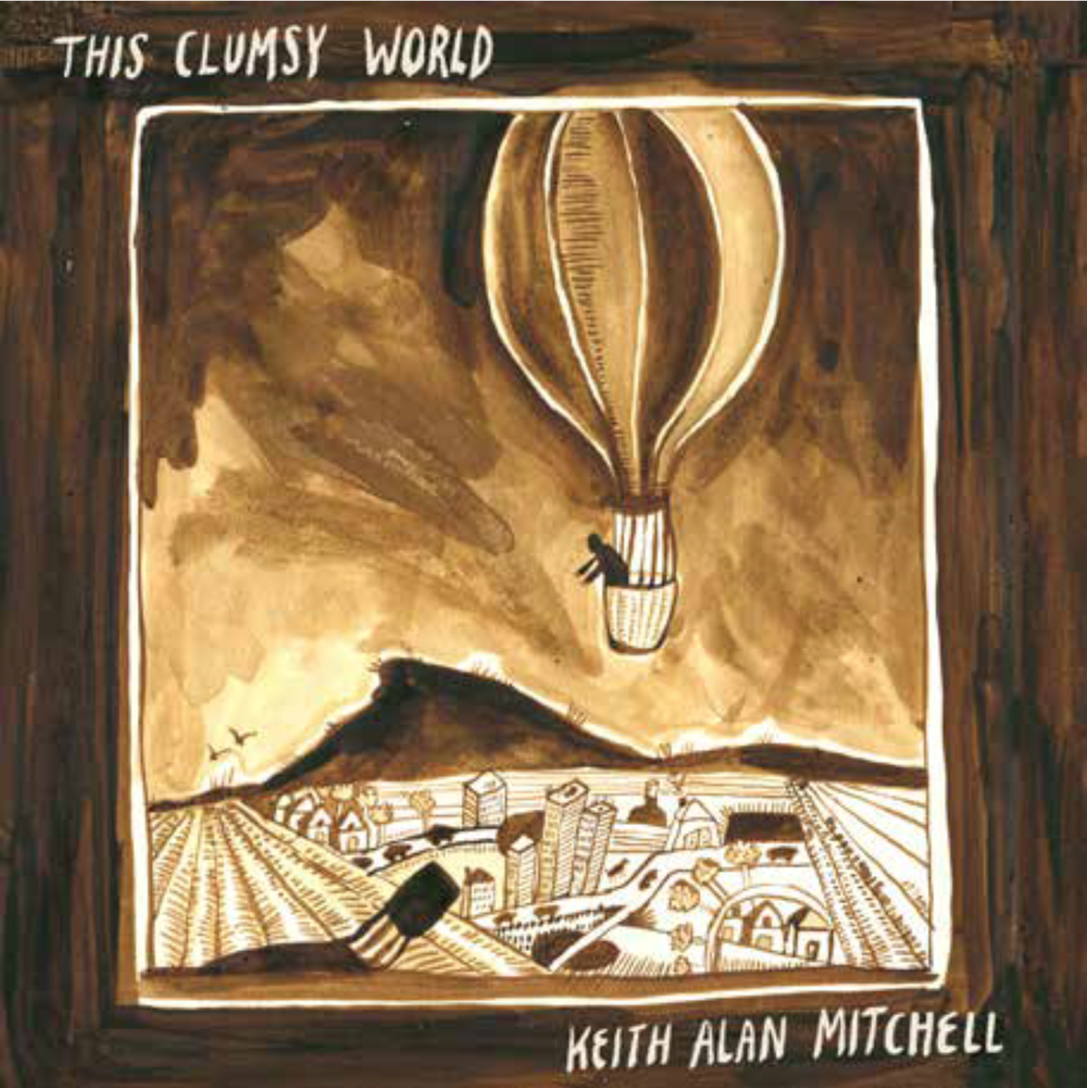 This Clumsy World, Keith Alan Mitchell