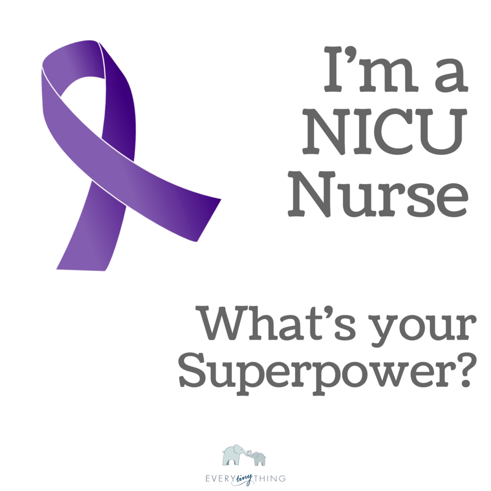 NICU Nurse Super Power Prematurity Awareness Month Ribbon.png