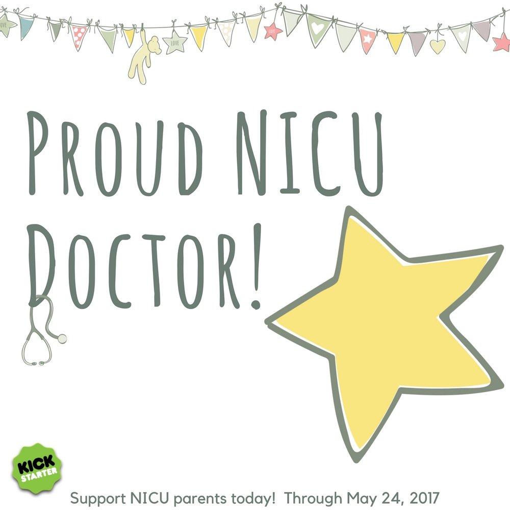 Kickstarter Preemie Journal Our NICU Journey Proud NICU Doctor.jpg