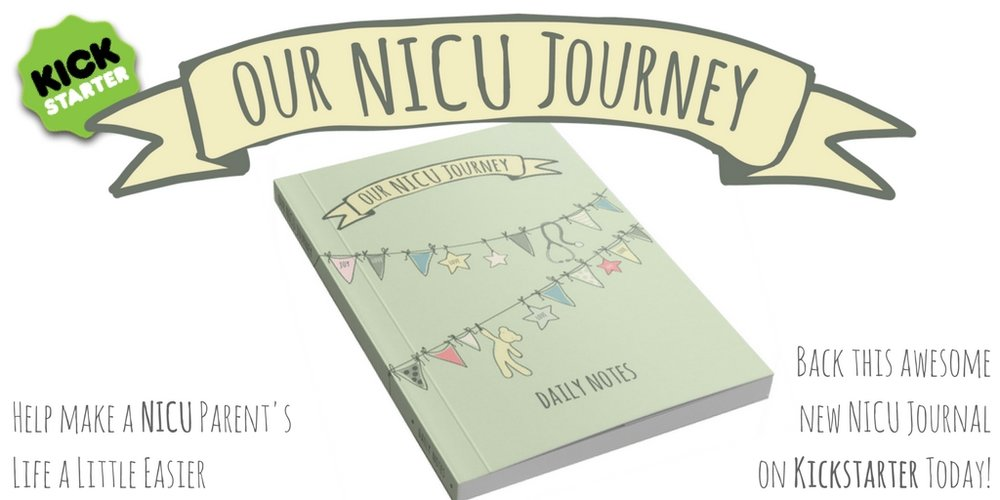 Kickstarter Preemie Journal Our NICU Journey Twitter Journal