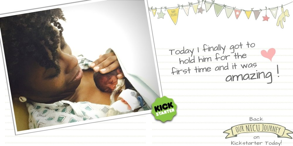 Kickstarter Preemie Journal Our NICU Journey Twitter First Hold
