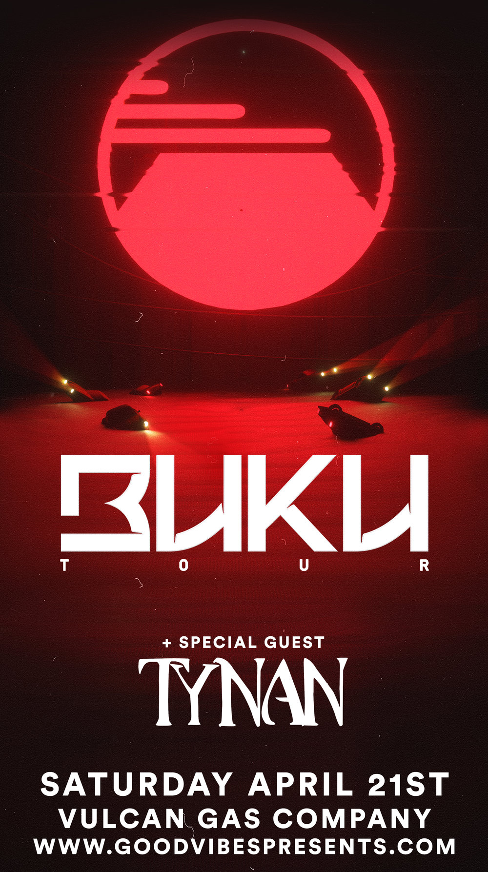 Zen Showcase Featuring:  Buku  +  TYNAN   Tickets coming soon!