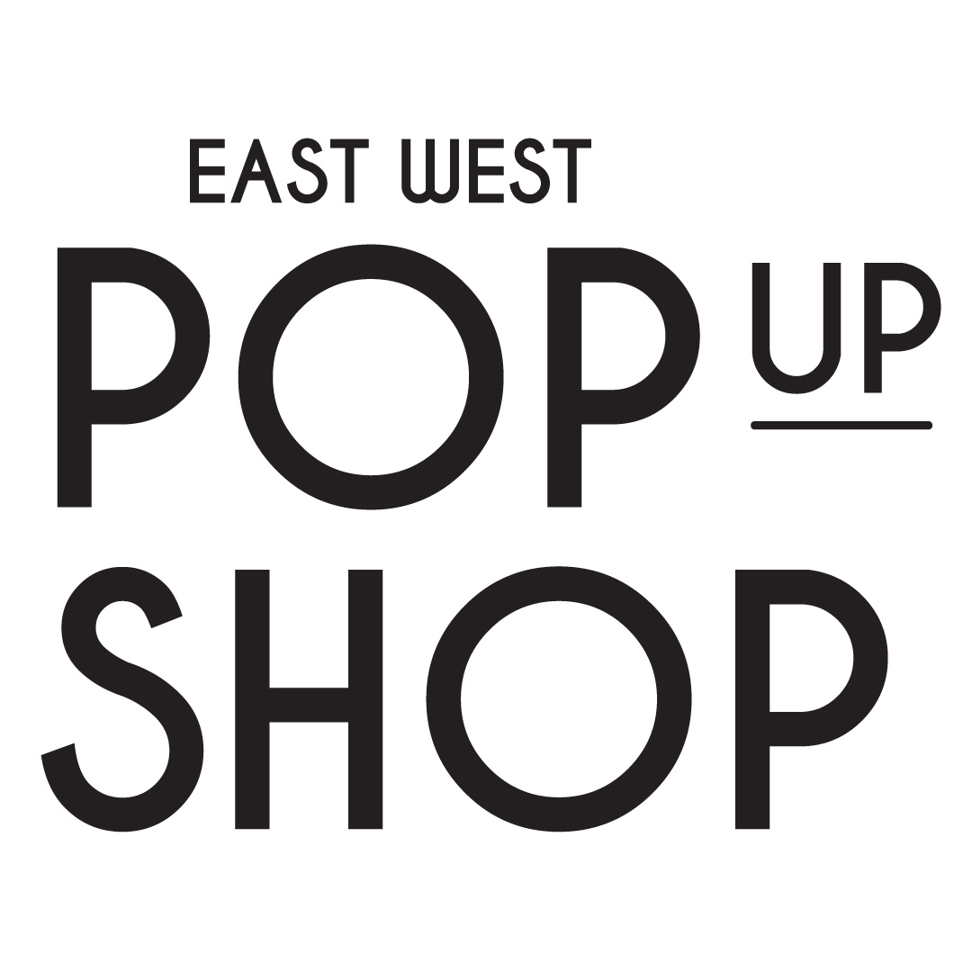 East West Pop Up Shop