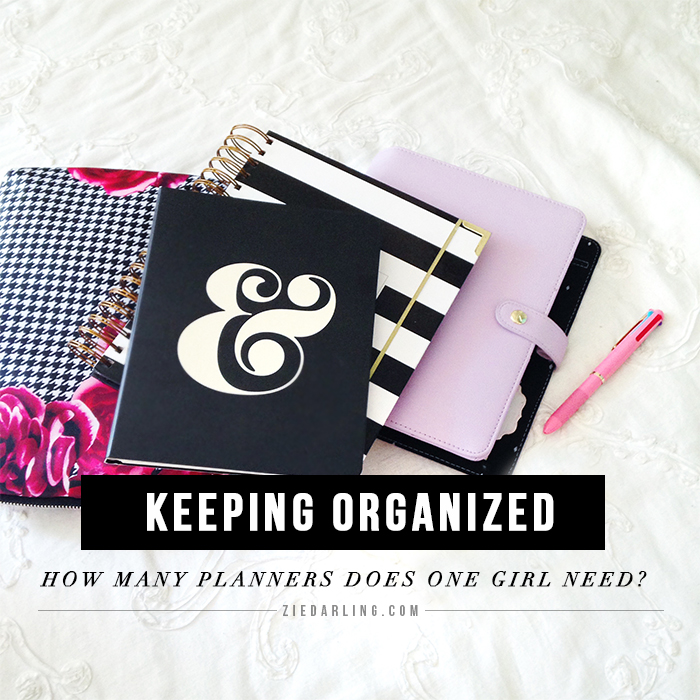 Keeping Organized: How Many Planners Does One Girl Need?