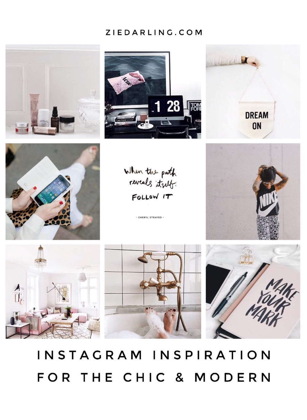 ziedarling.com | instagram inspiration for the chic and modern