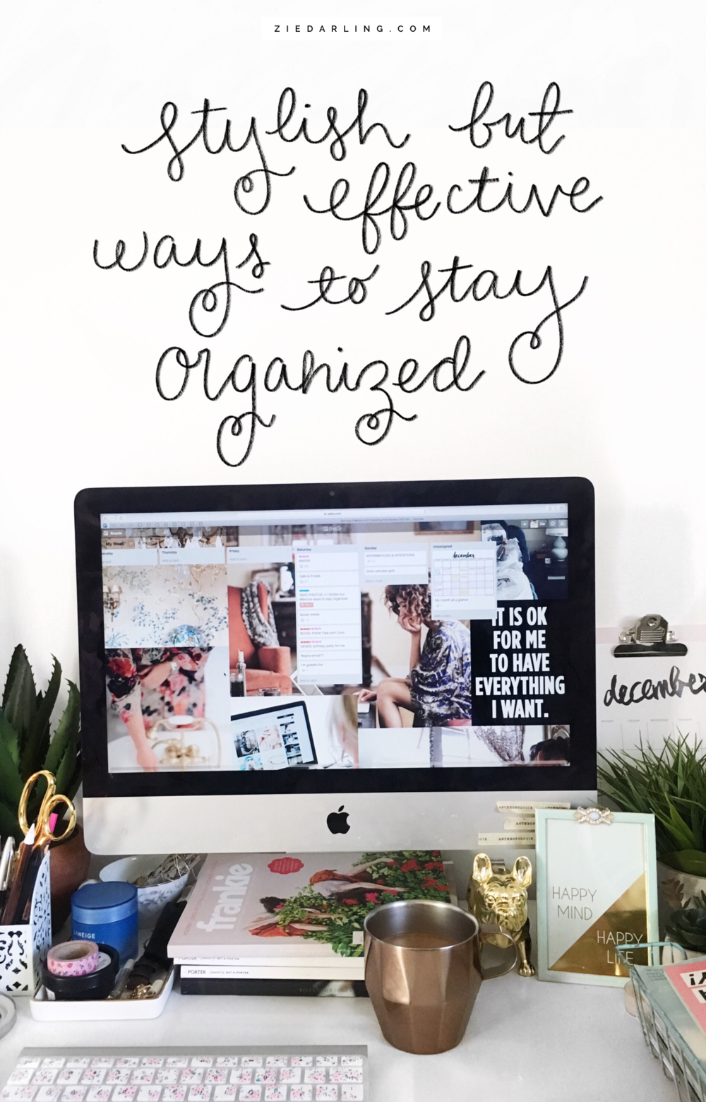 ziedarling.com | stylish but effective ways to stay organized