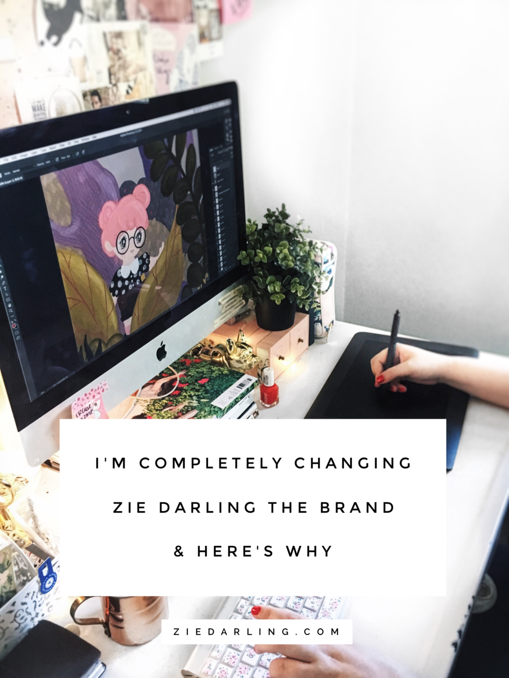 zie darling.com | I'm completely changing Zie Darling as a brand. Here's why