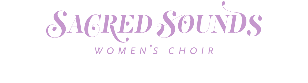 Sacred Sounds Women's Choir