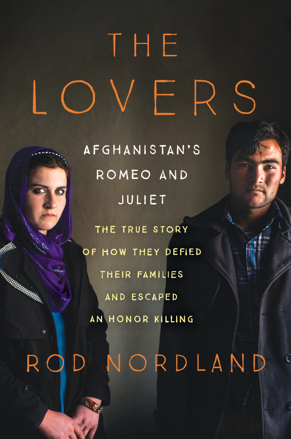 BOOKS : THE LOVERS, AFGHANISTAN'S ROMEO AND JULIET