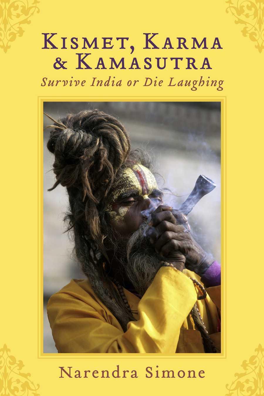 Kismet, Karma & Kamasutra - Short Stories - An Indian Misadventure