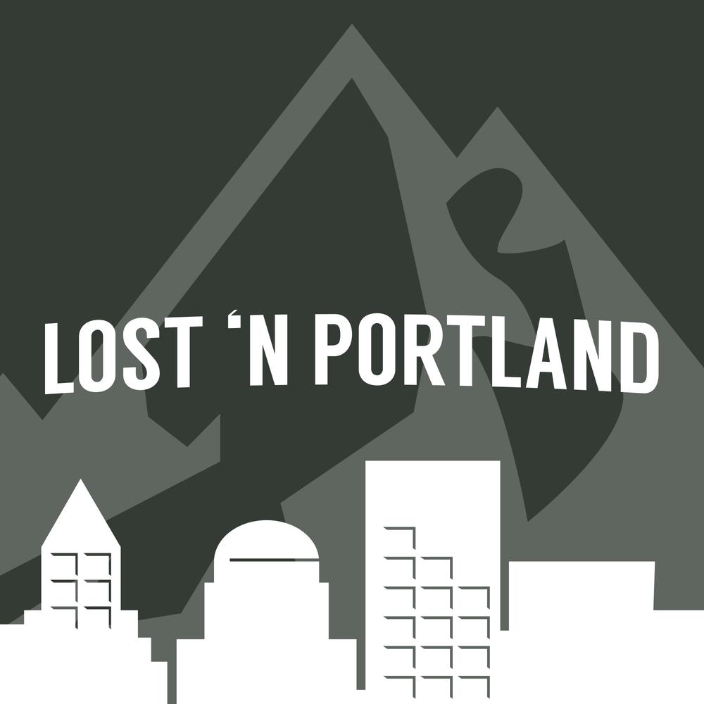 1703 Lost 'N Portland Podcast Image - v001.png