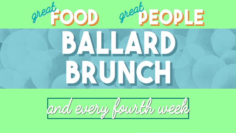 Ballard Brunch_Plain Advertisement.jpg