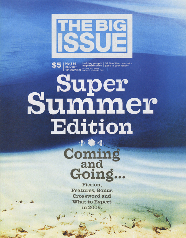 THE BIG ISSUE - Summer Cover Story 2009