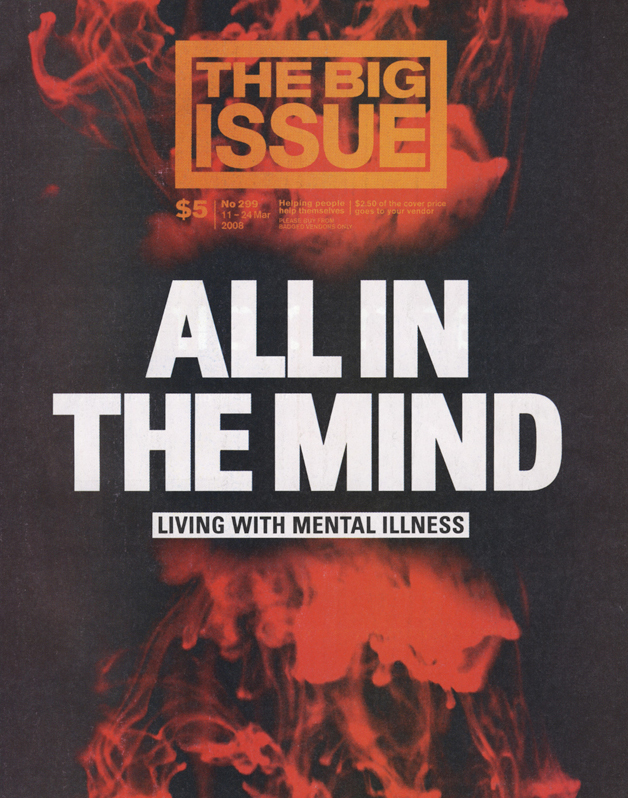THE BIG ISSUE - Mental Illness Cover Story