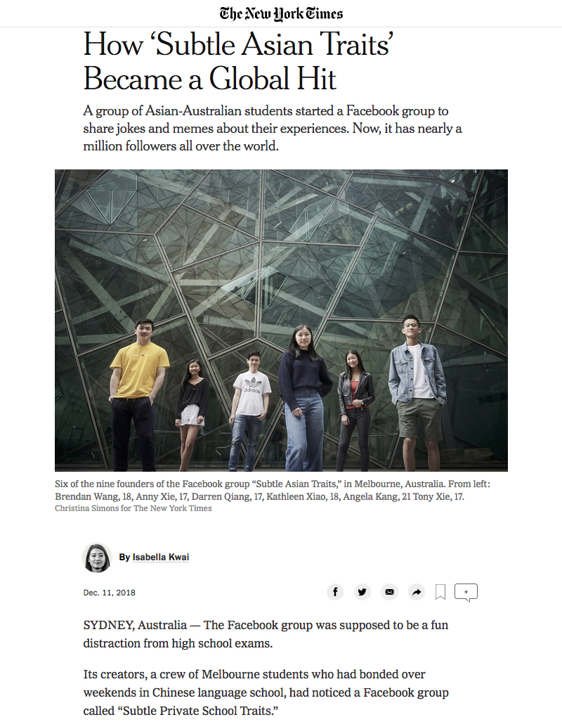 The New York Times - How Facebook Group 'Subtle Asian Traits' Became a Global Hit - 11th December 2018 - page 1