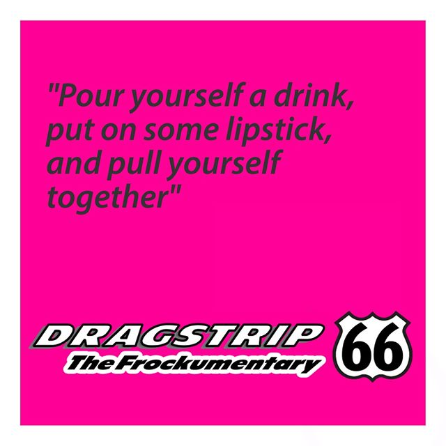 Tip of the day from #ElizabethTayor from #dragstrip66 the #frockumentary #losangeles #lgbt