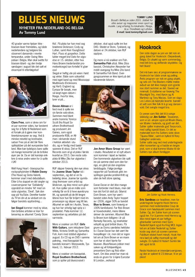 "Thanks to  Norwegian Blues News   for this feature - the translation:  ""Well Hung Heart - the bluespsychorock-hybrid of Robin Davey (The Hoax) and Greta Valenti, will soon be releasing their debut album. With a number of singles in their luggage, as well as covers, ""DaValenty"" got a hit with their latest release, 'Devil'. Look for it on YouTube, then follow their encouragament and kill your TV…"""