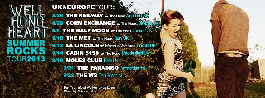 WELL HUNG HEART - UK & EUROPE TOUR DATES