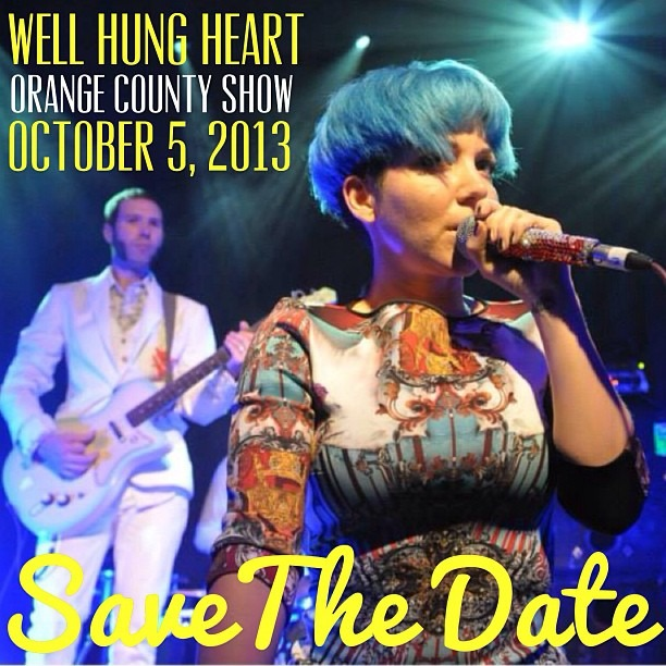 SHOW ANNOUNCEMENT - Orange County, CA Show Added. Sat, OCTOBER 5th ! Only SoCal show. Save the Date. Details TBA Soon!! @wellhungheart @gretavalenti @therobindavey @nicopriest @secretchief2 #wellhungheart #orangecounty