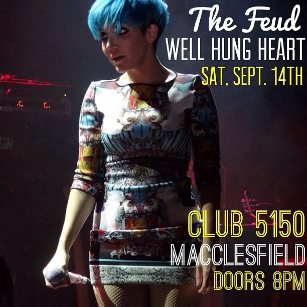 SATURDAY —> @TheFeud and  @WellHungHeart @ 5150 in Macclesfield! #getmad #wellhung