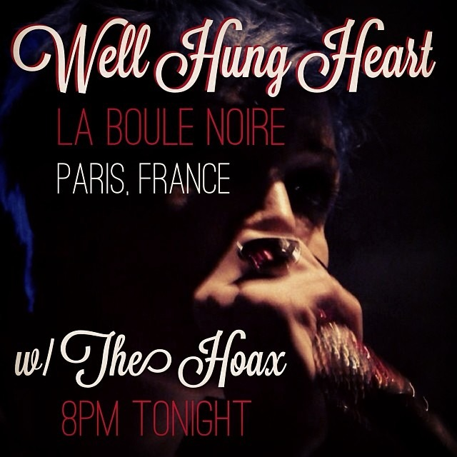 @WellHungHeart show tonight in #Paris w/ @TheHoax and @HughColtman at @LaBouleNoire - 8:00pm!!!!   (at La Boule Noire)