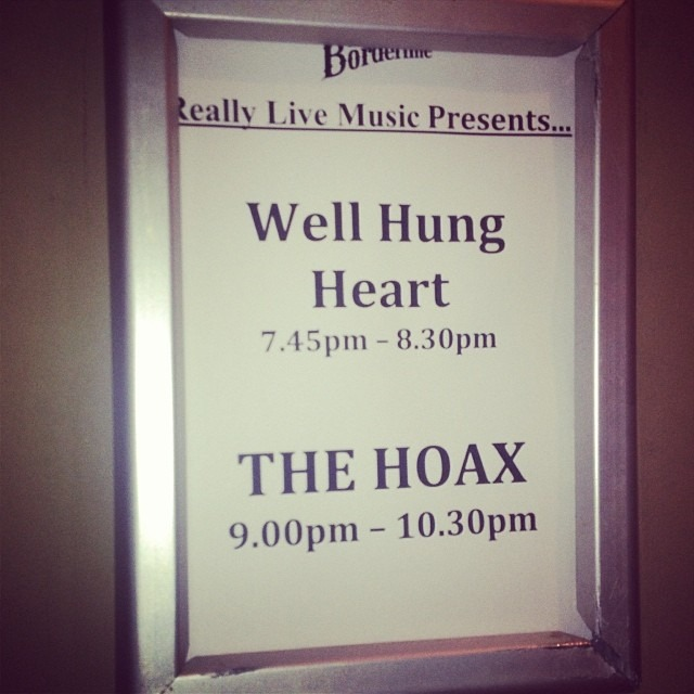 Set times for tonight @theborderline tonight in #London 7:45 @wellhungheart and @TheHoaxblues at 9pm.