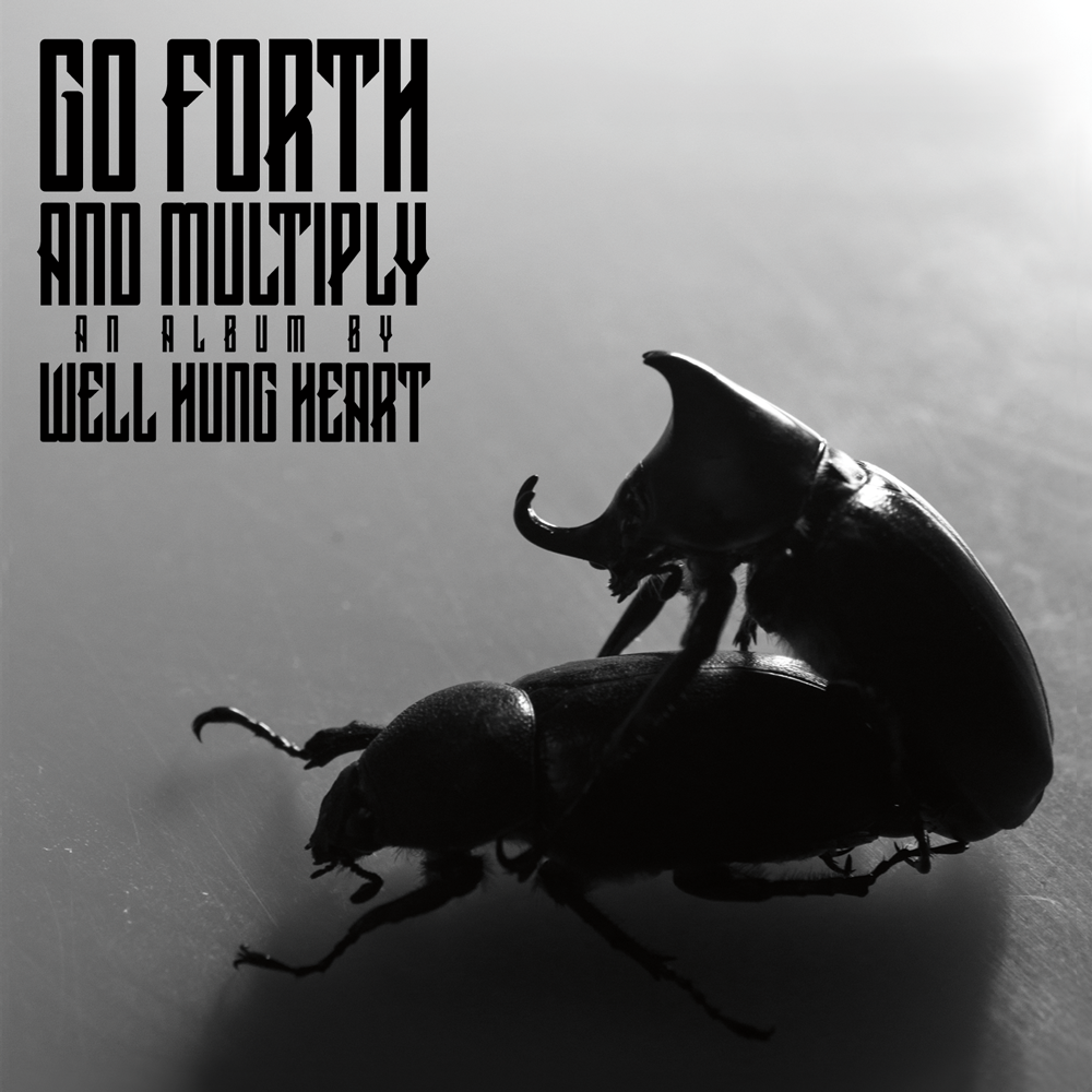 "The album artwork for our NEW ALBUM ""GO FORTH & MULTIPLY"" - Due Out April 1st, 2014!"