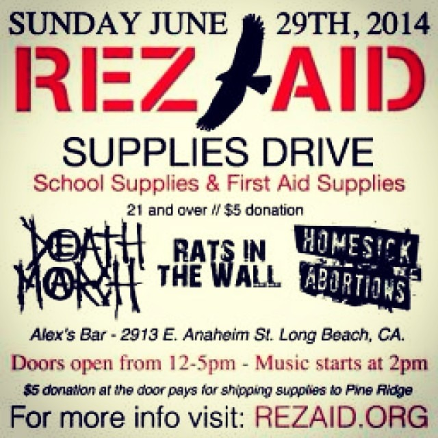 This sunday @ alex' bar in long beach! Go and support and bring some supplies to help Native American Indian Reservation Kids. We will be there hanging out and watching the bands.