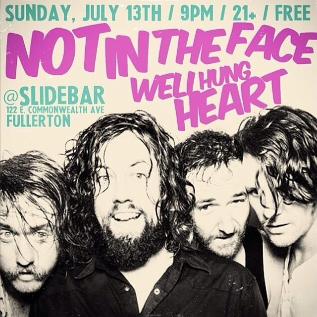 SHOW this SUNDAY at @Slidebar in #Fullerton - 9pm, FREE!!! @wellhungheart and @notinthefaceusa