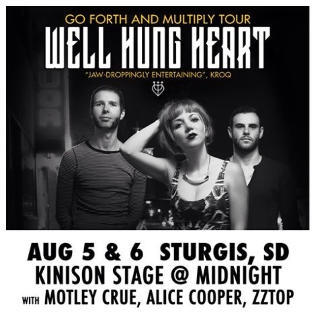 If you're at #STURGIS this year come and see us, @WellHungHeart on TUES & WED night at MIDNIGHT on the #KinisonStage !!! @sturgisbuffalochip