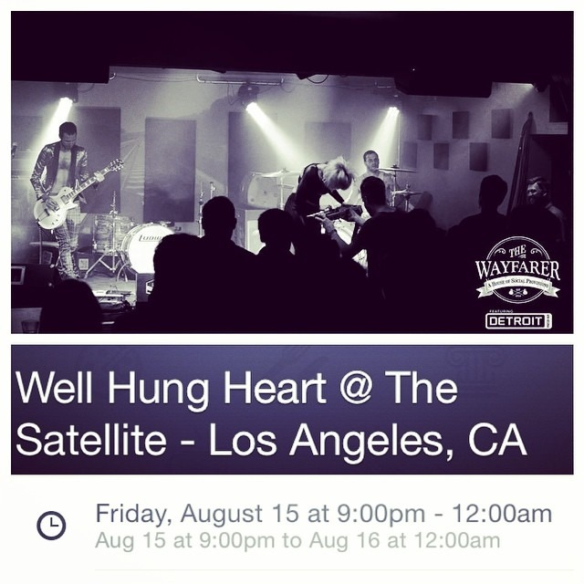If you missed @wellhungheart last night at @wayfarercm you have one last chance this FRIDAY at @TheSatelliteLA - 8:45pm SHARP with #monosky !! (Early show!)