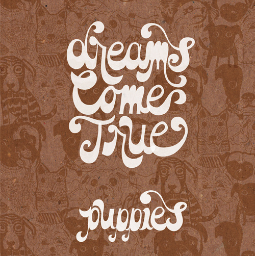puppoies dreams com true mastered by mike tucci.jpg