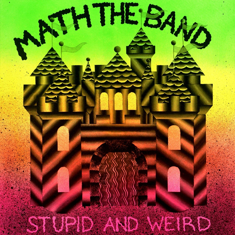 math the band stupid and weird mastered by mike tucci.jpg