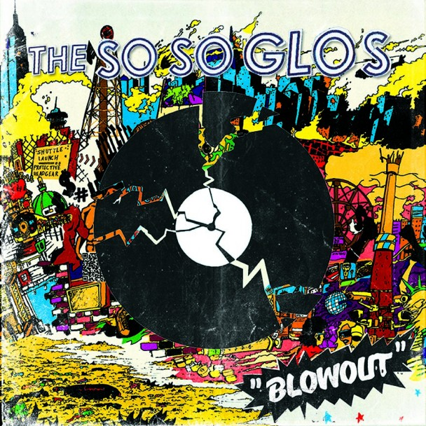 The-So-So-Glos-Blowout-608x608.jpg