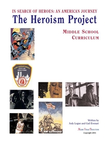Check out  sample pages in the Curriculum Guides. Visit The Heroism Project website. Purchase the Curriculum.