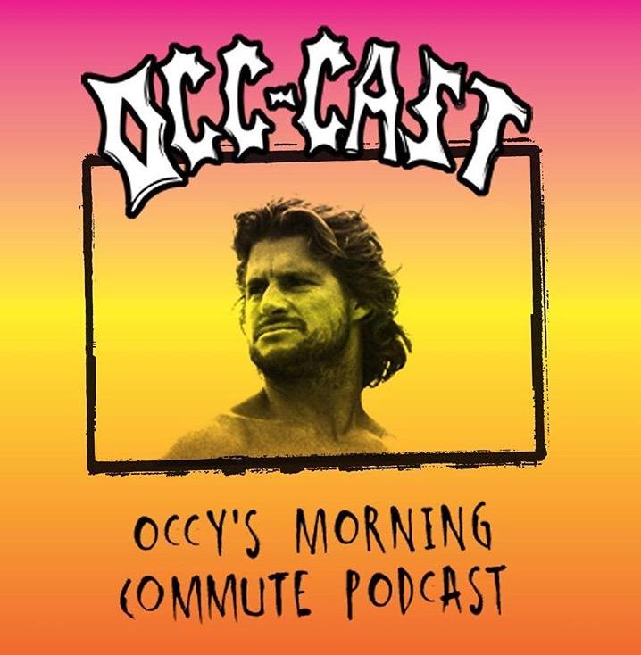 Mark Occhilupo (Occy)    www.soundcloud.com/occ-cast