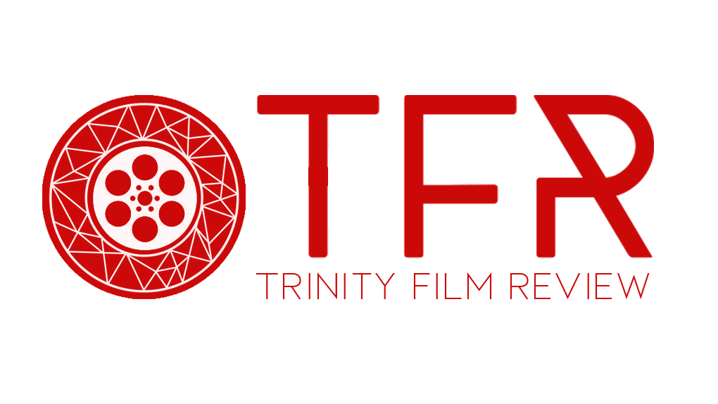 Trinity Film Review