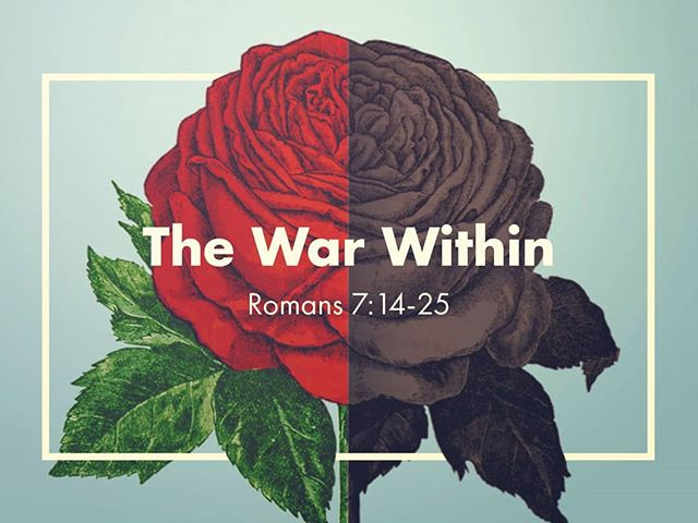 The War Within #thestruggleisreal  https://soundcloud.com/holidayparkbiblechurch/the-war-within