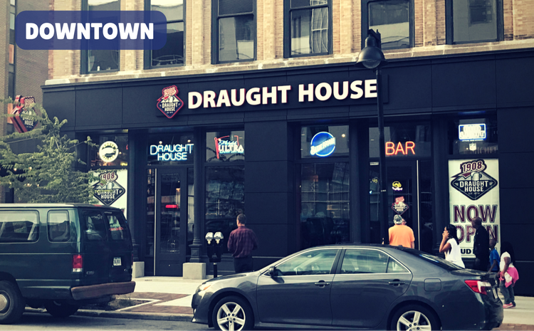 1908 Draught House Downtown Des Moines