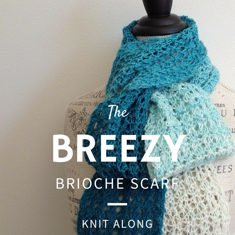 Breezy Brioche Knit Along!
