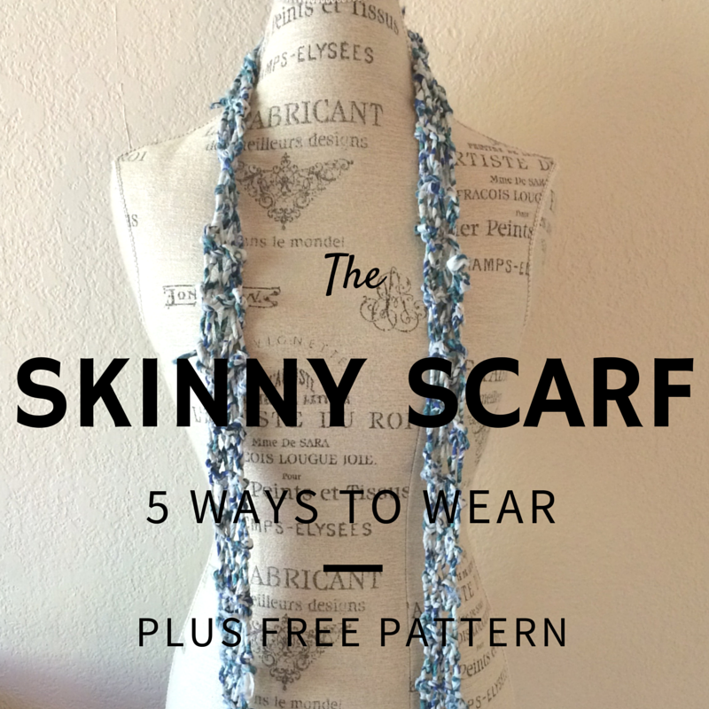 5 Ways to Wear a Skinny Scarf + Plus a Free Pattern!