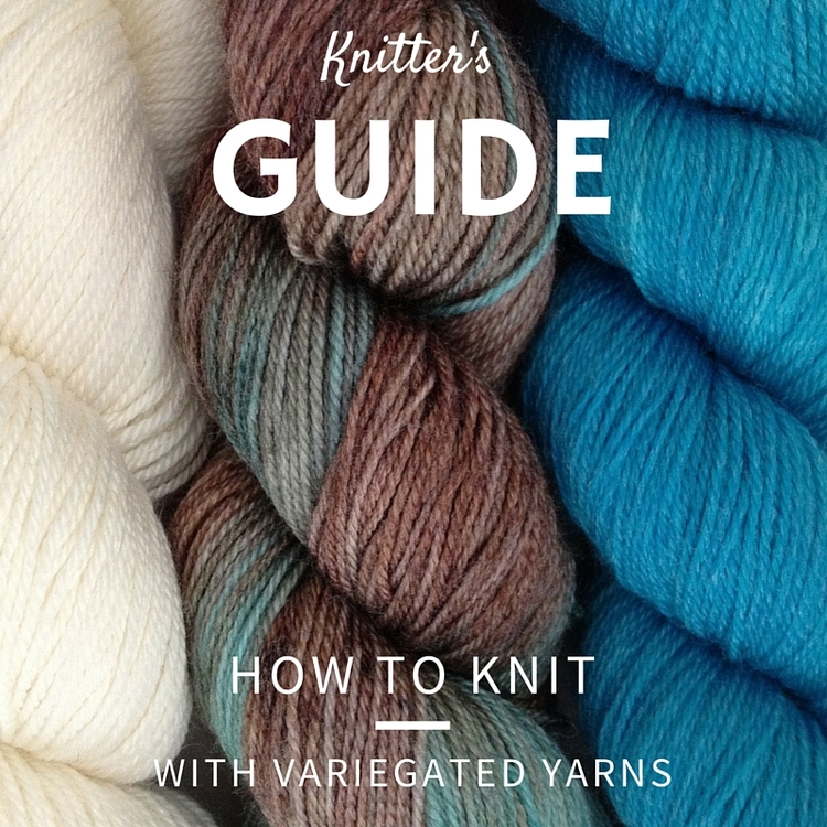 Knitting Tip: How to Knit with Variegated Yarns — Blog.NobleKnits