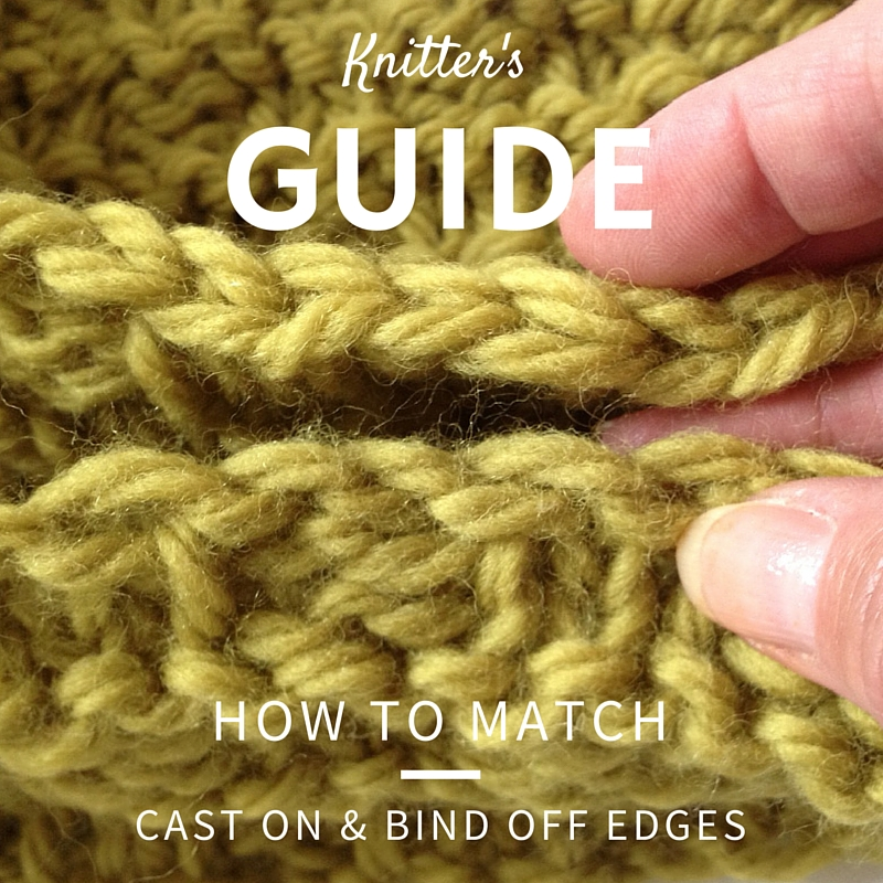 Knitting Tip: How to Match Cast On & Bind Off Edges