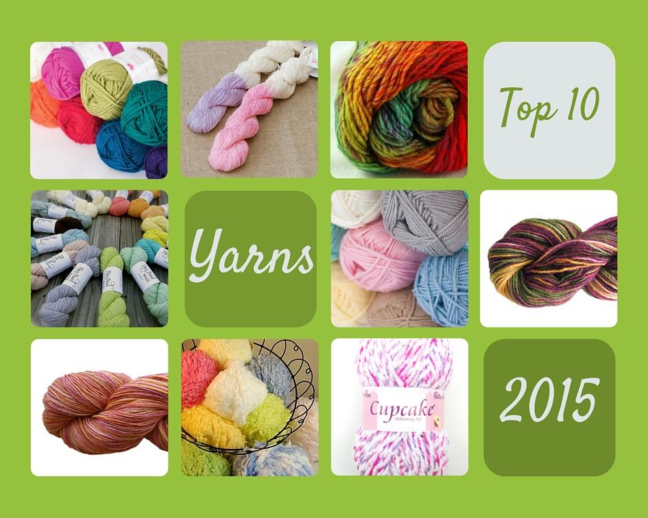 Top 10 Yarns of 2015