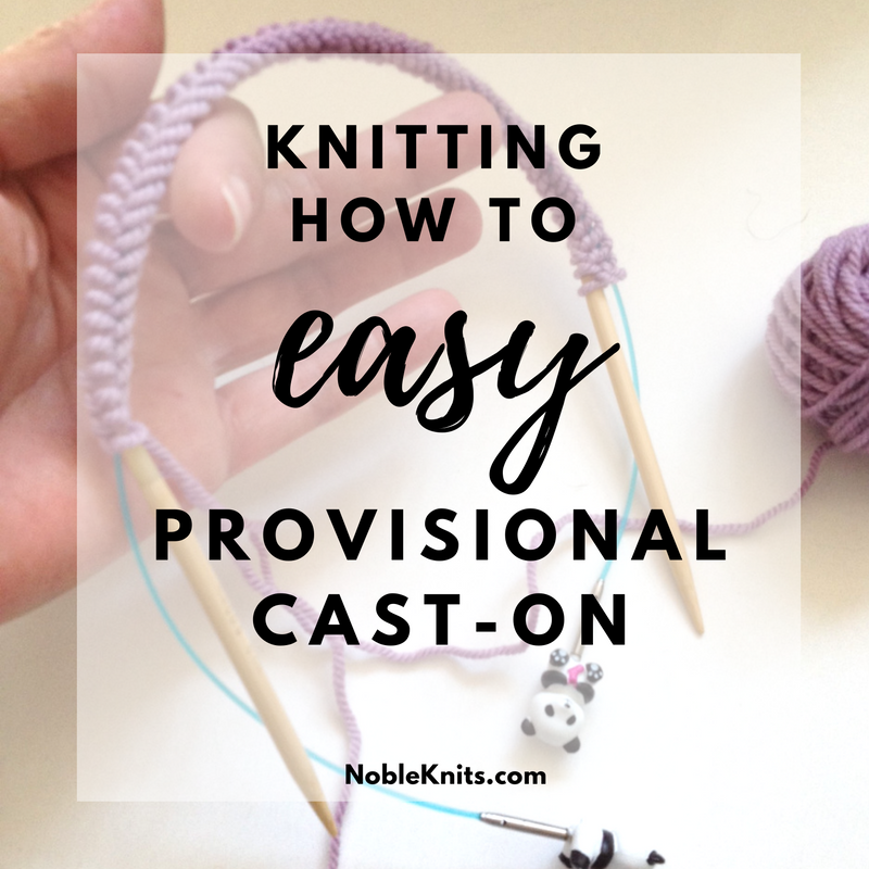 How To Cast On Stitches By Knitting Them On : Knitting How To: Easy Provisional Cast-On NobleKnits Knitting Blog Bloglo...