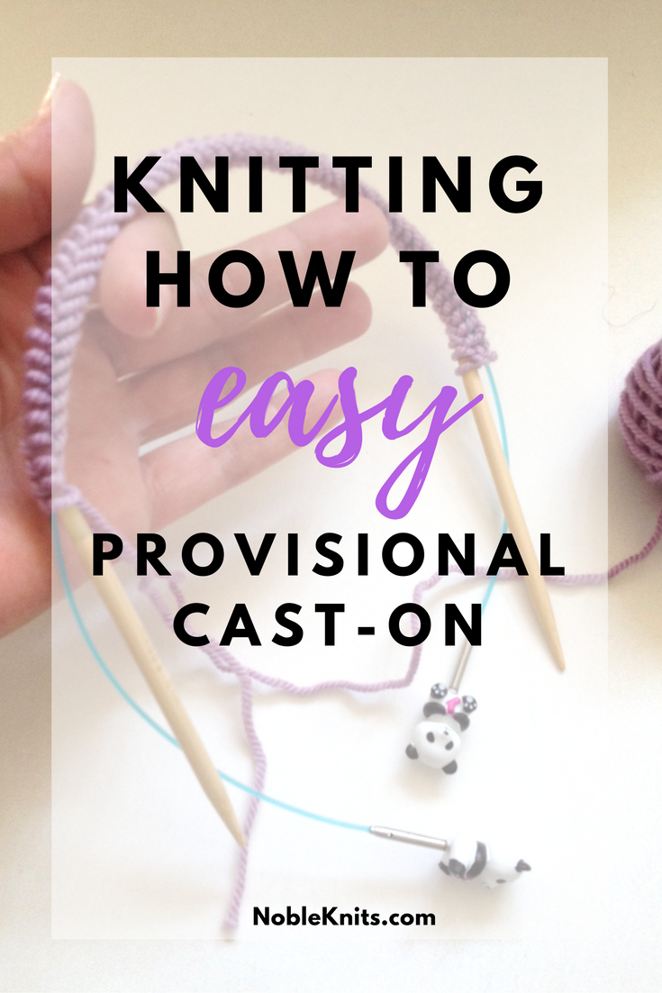 How To Cast On Stitches By Knitting Them On : Knitting How To: Easy Provisional Cast-On   Blog.NobleKnits